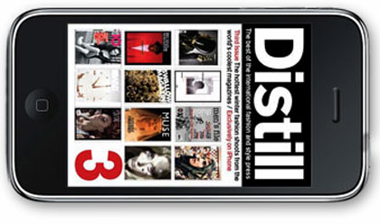 The Distill fashion anthology magazine is skipping a paper edition, distributing only as an iPhone app.
